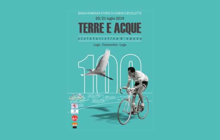 """""""Terre e Acque"""" - Cicloturistica d'Epoca - 20-21 luglio 2019"""