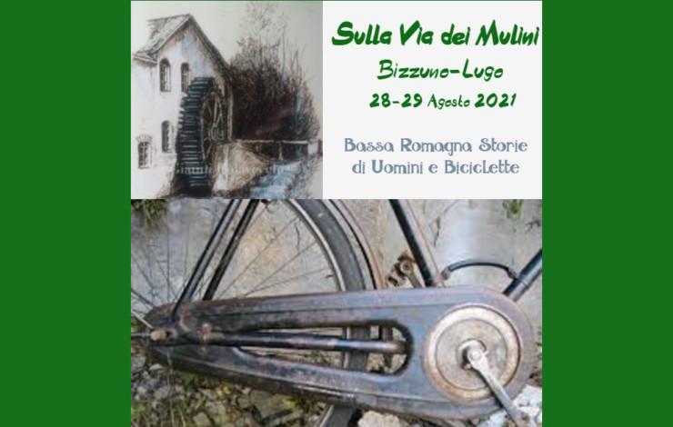 """""""Sulla Via dei Mulini"""" - Manifestazione cicloturistica d'epoca - 28-29 agosto 2021"""